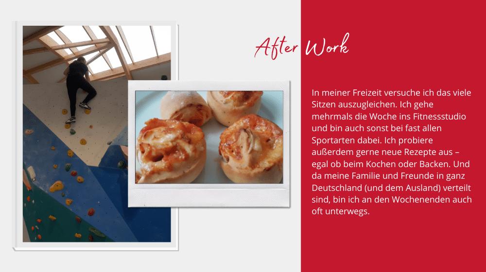Christina Hölschers Beschreibung ihrer After Work Aktivitäten inklusive zweier Bilder (Backen und Klettern(