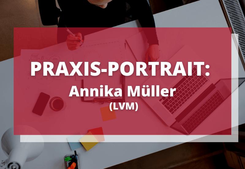 Annika Müller LVM