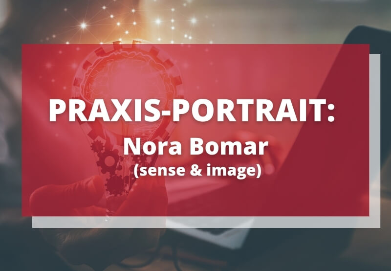 Praxis Portrait Nora Bomar