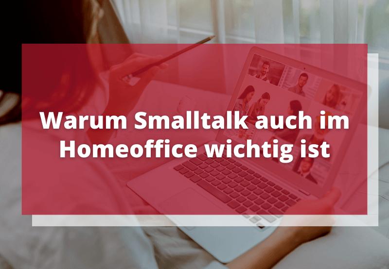 Smalltalk im Homeoffice