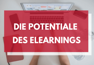 Die Potentiale des eLearnings
